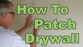 How To Patch Drywall Holes – Part Two