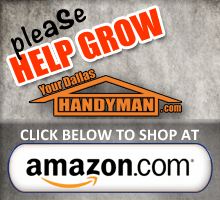 Help Your Dallas Handyman Grow by Shopping At Amazon
