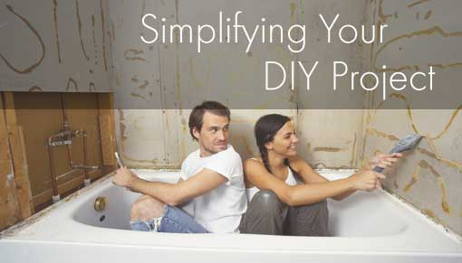 Simplifying Your DIY Project